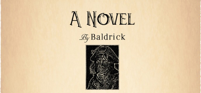 A Novel by Baldrick